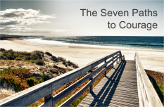 The Seven Paths to Courage